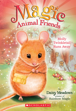 [PDF] [EPUB] Molly Twinkletail Runs Away (Magic Animal Friends #2) Download by Daisy Meadows
