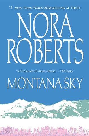 [PDF] [EPUB] Montana Sky Download by Nora Roberts