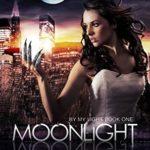 [PDF] [EPUB] Moonlight (By My Light, #1) Download