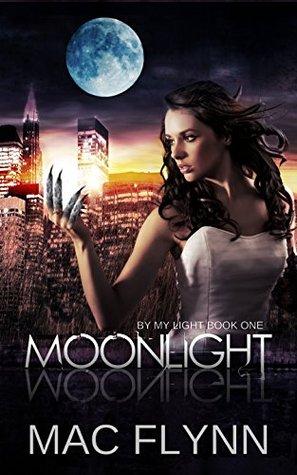 [PDF] [EPUB] Moonlight (By My Light, #1) Download by Mac Flynn