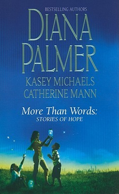 [PDF] [EPUB] More Than Words: Stories of Hope Download by Diana Palmer