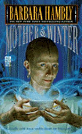 [PDF] [EPUB] Mother of Winter (Darwath, #4) Download by Barbara Hambly