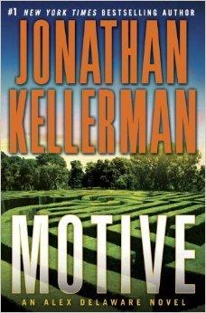 [PDF] [EPUB] Motive (Alex Delaware, #30) Download by Jonathan Kellerman