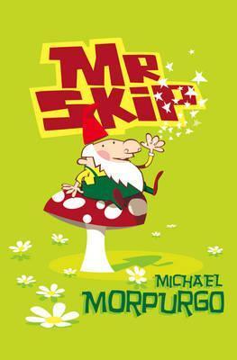 [PDF] [EPUB] Mr Skip  Download by Michael Morpurgo