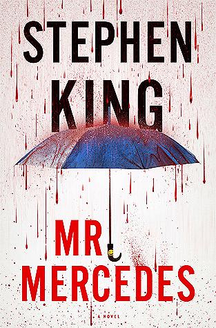 [PDF] [EPUB] Mr. Mercedes (Bill Hodges Trilogy, #1) Download by Stephen King