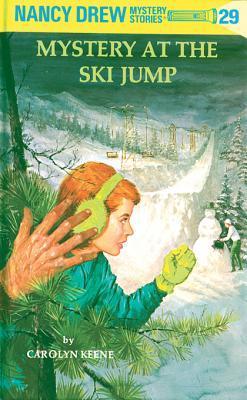 [PDF] [EPUB] Mystery at the Ski Jump (Nancy Drew, #29) Download by Carolyn Keene