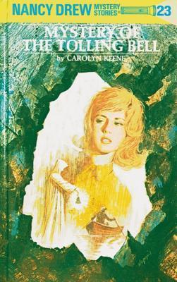 [PDF] [EPUB] Mystery of the Tolling Bell (Nancy Drew, #23) Download by Carolyn Keene