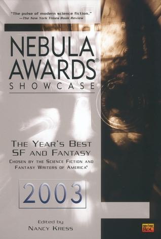 [PDF] [EPUB] Nebula Awards Showcase 2003 Download by Nancy Kress