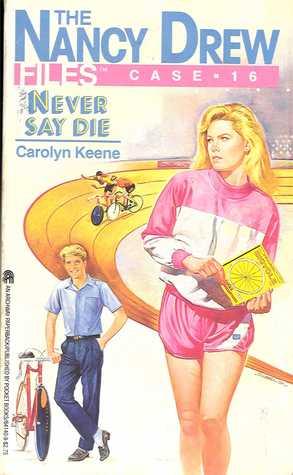 [PDF] [EPUB] Never Say Die Download by Carolyn Keene