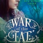 [PDF] [EPUB] New World Order (War of the Fae, #4) Download