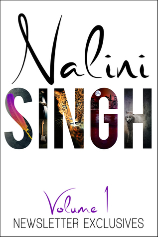 [PDF] [EPUB] Newsletter Exclusives: Volume 1 (Guild Hunter, Psy-Changeling, Rock Kiss) Download by Nalini Singh