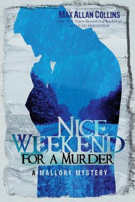 [PDF] [EPUB] Nice Weekend for a Murder Download by Max Allan Collins