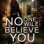 [PDF] [EPUB] No One Will Believe You (Liars and Vampires #1) Download