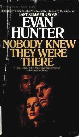[PDF] [EPUB] Nobody Knew They Were There Download by Evan Hunter