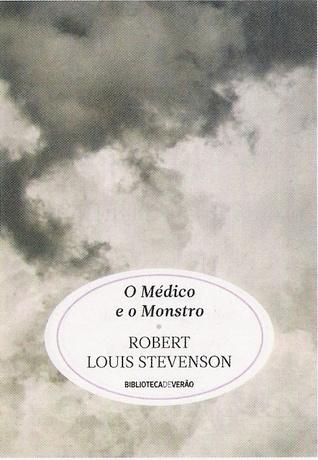 [PDF] [EPUB] O Médico e o Monstro Download by Robert Louis Stevenson