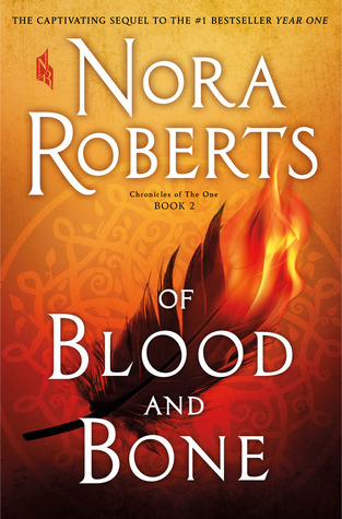 [PDF] [EPUB] Of Blood and Bone (Chronicles of The One, #2) Download by Nora Roberts