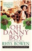 [PDF] [EPUB] Oh Danny Boy (Molly Murphy Mysteries, #5) Download by Rhys Bowen