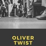[PDF] [EPUB] Oliver Twist Charles Dickens Download