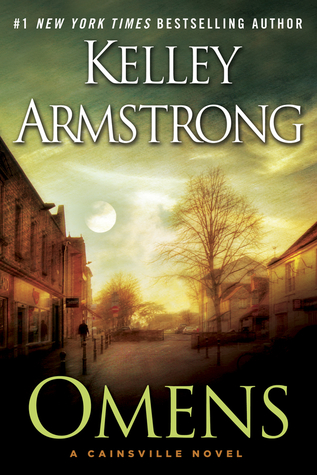 [PDF] [EPUB] Omens (Cainsville, #1) Download by Kelley Armstrong