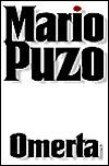 [PDF] [EPUB] Omerta Download by Mario Puzo