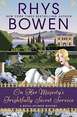 [PDF] [EPUB] On Her Majesty's Frightfully Secret Service (Her Royal Spyness, #11) Download by Rhys Bowen