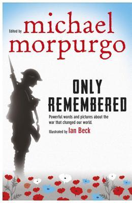 [PDF] [EPUB] Only Remembered Download by Michael Morpurgo