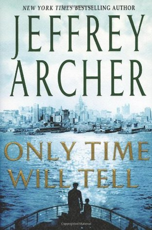[PDF] [EPUB] Only Time Will Tell (The Clifton Chronicles, #1) Download by Jeffrey Archer
