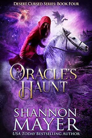 [PDF] [EPUB] Oracle's Haunt (Desert Cursed, #4) Download by Shannon Mayer