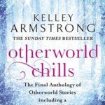 [PDF] [EPUB] Otherworld Chills: Final Tales of the Otherworld Download