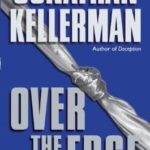[PDF] [EPUB] Over the Edge (Alex Delaware, #3) Download