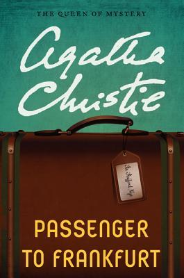 [PDF] [EPUB] Passenger to Frankfurt Download by Agatha Christie