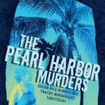 [PDF] [EPUB] Pearl Harbor Murders, The Download