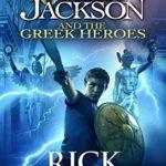 [PDF] [EPUB] Percy Jackson and the Greek Heroes (Percy Jackson's Greek Myths) Download