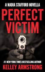 [PDF] [EPUB] Perfect Victim (Nadia Stafford #3.6) Download by Kelley Armstrong