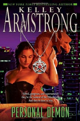 [PDF] [EPUB] Personal Demon (Women of the Otherworld, #8) Download by Kelley Armstrong