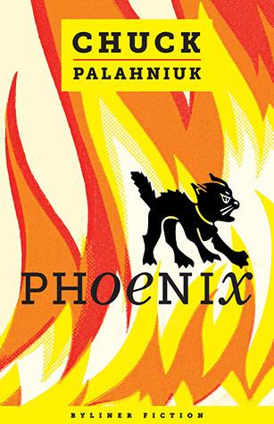 [PDF] [EPUB] Phoenix Download by Chuck Palahniuk