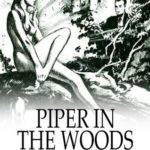 [PDF] [EPUB] Piper in the Woods: A Short Science Fiction Novel Download