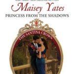 [PDF] [EPUB] Princess From The Shadows (The Santina Crown, #6) Download