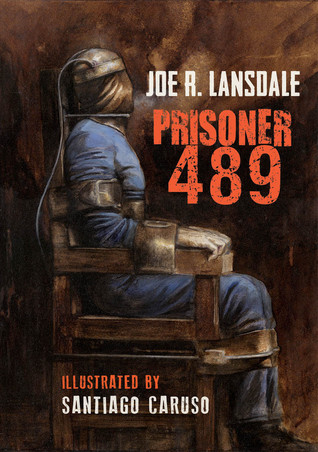 [PDF] [EPUB] Prisoner 489 Download by Joe R. Lansdale