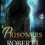 [PDF] [EPUB] Prisoners (Out of the Box, #10) Download