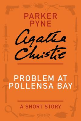 [PDF] [EPUB] Problem at Pollensa Bay: A Short Story Download by Agatha Christie