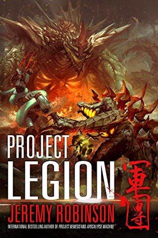 [PDF] [EPUB] Project Legion (Nemesis Saga #5) Download by Jeremy Robinson