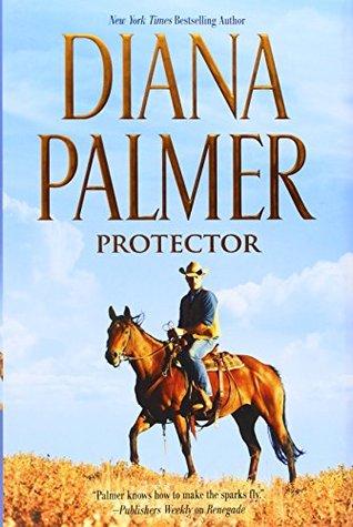 [PDF] [EPUB] Protector (Long, Tall Texans, #43) Download by Diana Palmer
