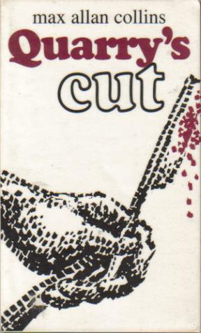 [PDF] [EPUB] Quarry's Cut (Quarry, #4) Download by Max Allan Collins