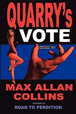 [PDF] [EPUB] Quarry's Vote Download by Max Allan Collins