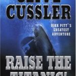 [PDF] [EPUB] Raise the Titanic! (Dirk Pitt, #4) Download