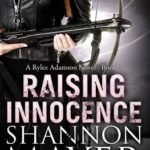 [PDF] [EPUB] Raising Innocence (Rylee Adamson, #3) Download