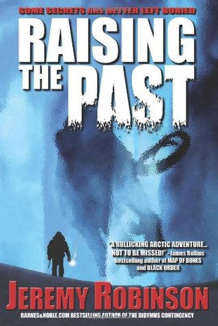 [PDF] [EPUB] Raising the Past (Origins, #2) Download by Jeremy Robinson