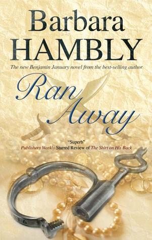 [PDF] [EPUB] Ran Away (Benjamin January, #11) Download by Barbara Hambly