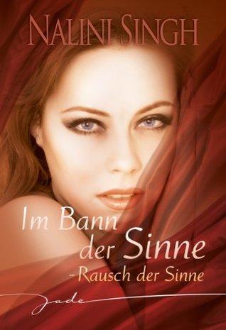 [PDF] [EPUB] Rausch der Sinne Download by Nalini Singh